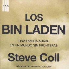 Libros: LOS BIN LADEN. UNA FAMILIA ARABE EN UN MUNDO SIN FRONTERAS - COLL, STEVE. Lote 196097476