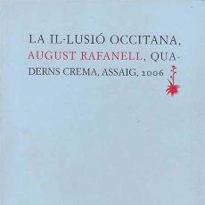 Libros: LA IL·LUSIO OCCITANA (2 VOLS.) - RAFANELL, AUGUST. Lote 196097897