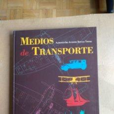 Libros: MEDIOS DE TRANSPORTE. Lote 196575161