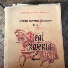 Libros: CATÁLOGO HISTÓRICO DESCRIPTIVO DE LA REAL ARMERÍA DE MADRID POR EL CONDE DE VALENCIA DE DON JUAN. Lote 196966683