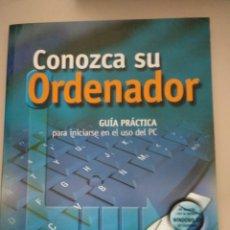 Libros: CONOZCA SU ORDENADOR. Lote 197927468