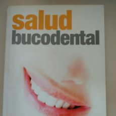 Libros: SALUD BUCODENTAL.. Lote 197927990