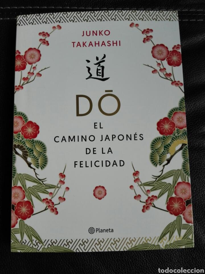DO. EL CAMINO JAPONÉS DE LA FELICIDAD JUNKO TAKAHASHI. LIBRO NUEVO. (Libros nuevos sin clasificar)