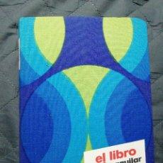 Libros: EL LIBRO DEL AMA DE CASA. AGUILAR 1974. NUEVO CON EL BOLÍGRAFO ORIGINAL. Lote 198170370