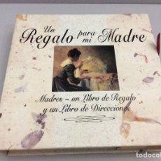 Libros: UN REGALO PARA MI MADRE. Lote 198229885