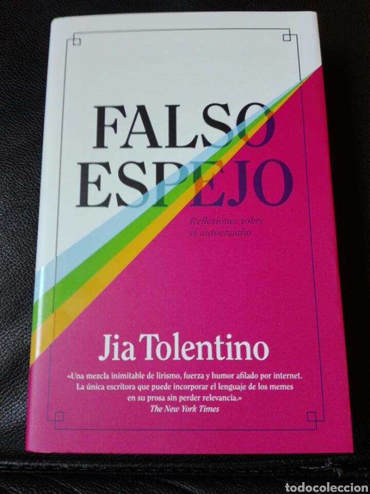 FALSO ESPEJO REFLEXIONES SOBRE EL AUTOENGAÑO JIA TOLENTINO. LIBRO NUEVO (Libros nuevos sin clasificar)