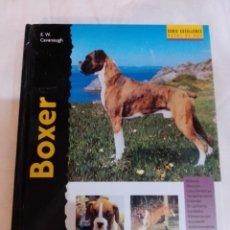 Libros: LIBRO SERIE RAZAS DE HOY EL BOXER. Lote 198680406