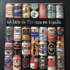 Libros: LIBRO LA LATA DE CERVEZAEN ESPAÑA. Lote 199161266