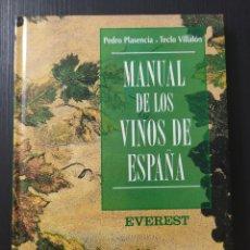 Libros: LIBRO MANUAL DE LOS VINOS DE ESPAÑA EVEREST. Lote 199161775