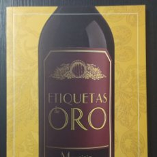 Libros: LIBRO ETIQUETAS DE ORO - MAURICIO WIESENTHAL. Lote 199162501
