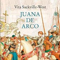 Libros: JUANA DE ARCO SACKVILLE-WEST, VITA SIRUELA EDICIONES 2020, ESPAÑA. RÚSTICA. CONDICIÓN: NUEVO. 24 CM. Lote 199447678