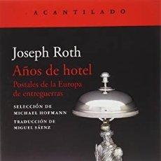 Libros: AÑOS DE HOTEL ROTH, JOSEPH EL ACANTILADO, 2020 ESPAÑA. RÚSTICA. CONDICIÓN: NUEVO. . Lote 199448515
