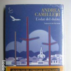 Livres: LIBRO L'EDAT DEL DUBTE - ED. EDICIONS 62 - ANDREA CAMILLERI - NUEVO - EN CATALAN. Lote 199655152