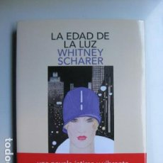 Livres: LIBRO LA EDAD DE LA LUZ - ED. SALAMANDRA - WHITNEY SCHARER- NUEVO. Lote 199762541