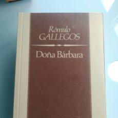 Libros: ROMULO GALLEGOS - DOÑA BARBARA. Lote 199828570