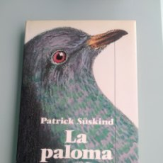 Libros: LA PALOMA - PATRICK SUSKIND. Lote 199862585