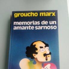 Libros: MEMORIAS DE UN AMANTE SARNOSO - GROUCHO MARX. Lote 199862978