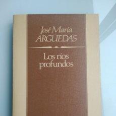 Libros: LOS RÍOS PROFUNDOS - JOSÉ MARÍA ARGUEDAS (NUEVO). Lote 199899275