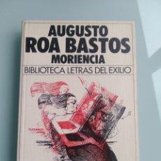 Libros: MORIENCIA - ROA BASTOS (NUEVO). Lote 199900442