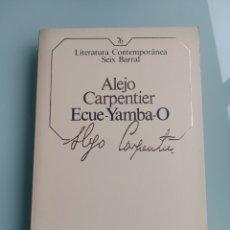 Libros: ECUE YAMBA-O - ALEJO CARPENTIER (NUEVO). Lote 199900737