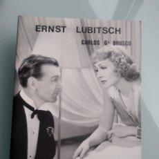 Libros: ERNST LUBITSCH - CARLOS G. BRUSCO (NUEVO). Lote 199903863