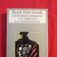 Libros: LAS FUERZAS ARMADAS Y SU DERECHO A LA INFORMACION. RICARDO PARDO ZANCADA. 23 F. MILICIA. Lote 199979290