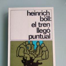 Libros: EL TREN LLEGÓ PUNTUAL - HEINRICH BOLL (NUEVO). Lote 200311283