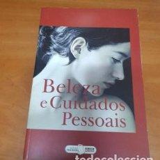 Libros: LIBRO BELLEZA Y CUIDADOS PERSONAL EN PORTUGUES. Lote 200394187