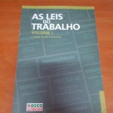 Libros: LIBRO LAS LEYES DEL TRABAJO EN PORTUGAL VOL. I. Lote 200398883