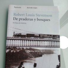 Libros: ROBERT LOUIS STEVENSON - DE PRADERAS Y BOSQUES (NUEVO). Lote 200574288