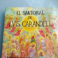 Libros: EL SANTORAL DE LUIS CARANDELL - DIBUJOS DE ALFONSO ORTUÑO (NUEVO). Lote 200634732