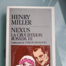 Libros: HENRY MILLER - PLEXUS; LA CRUCIFIXION ROSADA III (NUEVO). Lote 200833777