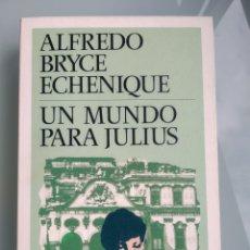 Libros: UN MUNDO PARA JULIUS - BRYCE ECHENIQUE (NUEVO). Lote 200833895