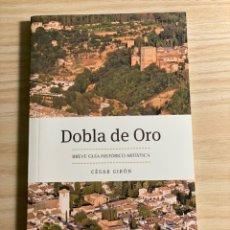 Libros: DOBLA DE ORO. BREVE GUIA.. Lote 200866507