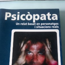 Libros: LIBRO PSICÓPATA. CARLES QUILEZ. EDITORIAL COSSETANIA. AÑO 2005.. Lote 201473811