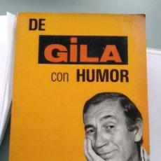 Libros: DE GILA CON HUMOR (EDITORIAL FUNDAMENTOS) (NUEVO). Lote 201840402