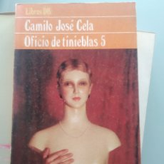 Libros: CAMILO JOSÉ CELA - OFICIO DE TINIEBLAS 5 (NUEVO). Lote 202333767