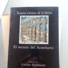Libros: RAMÓN GÓMEZ DE LA SERNA - EL SECRETO DEL ACUEDUCTO (NUEVO). Lote 202333901