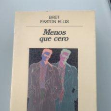 Libros: MENOS QUE CERO - BRET EASTON ELLIS (NUEVO.PRIMERA EDICIÓN). Lote 202334180