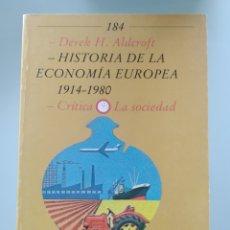 Libros: ALDCROFT - HISTORIA DE LA ECONOMÍA EUROPEA 1914-1980 (NUEVO). Lote 202347962
