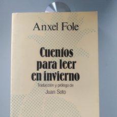 Libros: ANXEL FOLE - CUENTOS PARA LEER EN INVIERNO (NUEVO). Lote 202348858