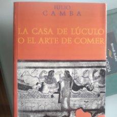 Libros: LA CASA DE LUCULO O EL ARTE DE COMER - JULIO CAMBA (NUEVO). Lote 202942972