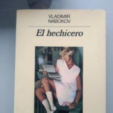 Libros: VLADIMIR NABOKOV - EL HECHICERO (PRIMERA EDICIÓN EN ANAGRAMA) (NUEVO). Lote 202949516