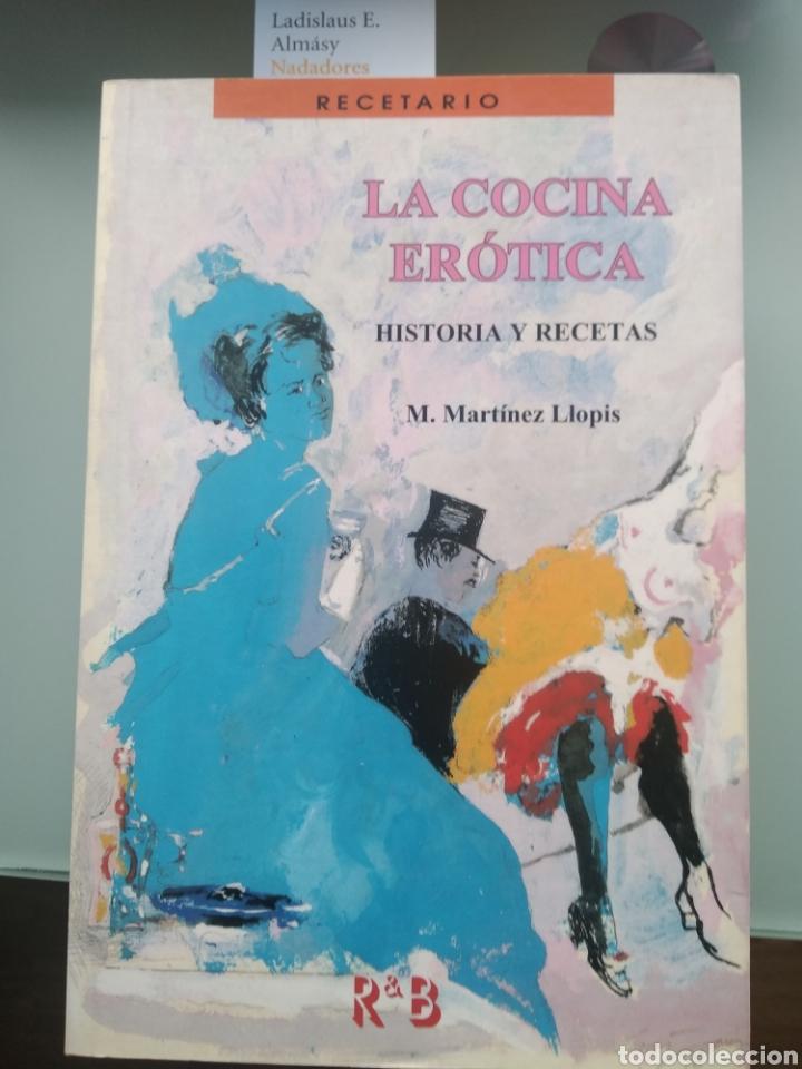 LA COCINA ERÓTICA, HISTORIA Y RECETAS - MARTÍNEZ LLOPIS (NUEVO) (Libros nuevos sin clasificar)