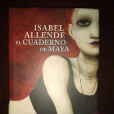 Libros: EL CUADERNO DE MAYA. ISABEL ALLENDE. GASTOS DE ENVIO INCLUIDOS. Lote 203391757