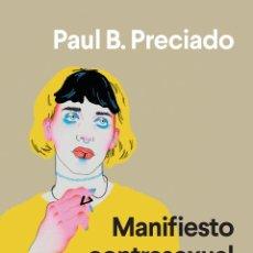 Libros: MANIFIESTO CONTRASEXUAL. PAUL B. PRECIADO. Lote 203543676