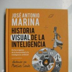 Livres: LIBRO - HISTORIA VISUAL DE LA INTELIGENCIA - ED. CONECTA - JOSE ANTONIO MARINA MARCUS CARUS - NUEVO. Lote 203595285