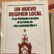 Libros: UN NUEVO RÉGIMEN LOCAL EDITA ALIANZA POPULAR 1984. Lote 204588720