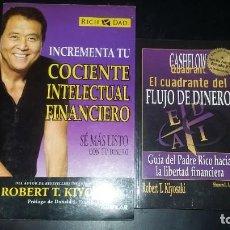 Libros: PACK KIYOSAKI, EL CUADRANTE DEL FLUJO DEL DINERO Y COCIENTE INTELECTUAL FINANCIERO. Lote 204603458