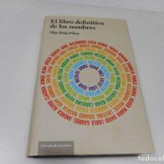 Libros: OLGA ROIG RIBAS EL LIBRO DEFINITIVO DE LOS NOMBRES Q742W. Lote 204678592